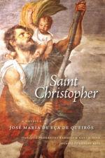Saint Christopher : A Novella - José Maria de Eça de Queirós