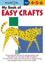 My Book of Easy Crafts : Ages 4-5-6 - Kumon Publishing