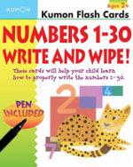 Numbers 1-30 Write & Wipe! : [With Pen] - Kumon Publishing