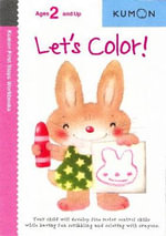 Let's Color! - Kumon Publishing