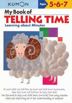 My Book of Telling Time : Learning about Minutes - Kumon Publishing