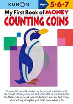 My Book of Money Counting Coins : Ages 5, 6, 7 - Masayuki Chizuwa