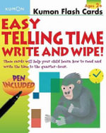 Easy Telling Time Write and Wipe! : Write and Wipe! - Kumon Publishing