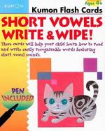 Short Vowels Write & Wipe : Kumon Flash Cards - Kumon Publishing