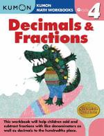 Decimals & Fractions, Grade 4 : Kumon Math Workbooks - Kumon Publishing