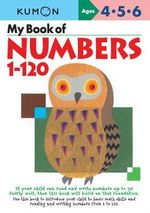 My Book of Numbers 1-120 : Commonwealth Edition - Kumon Publishing
