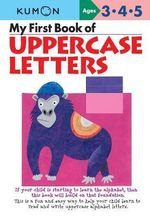 My First Book of Uppercase Letters : Commonwealth Edition - Kumon Publishing
