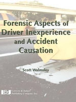 Forensic Aspects of Driver Inexperience and Accident Causation - Scott Walmsley