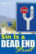 Sin Is a Dead End Street - Janet Scott