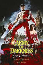 Army of Darkness Movie Collection - Sam Raimi