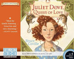Juliet Dove, Queen of Love : Magic Shop Book - Bruce Coville