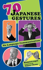 70 Japanese Gestures : No Language Communication - Hamiru-Aqui