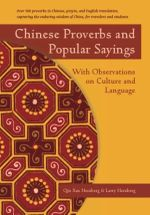 Chinese Proverbs and Popular Sayings : With Observations on Culture and Language - Qin Xue Herzberg