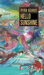 Hello Sunshine - Ryan Adams