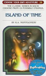 The Island of Time : Choose Your Own Adventure (Paperback/Revised) - R A Montgomery