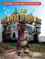 The Haunted House : Choose Your Own Adventure Dragonlarks Series - R. A. Montgomery