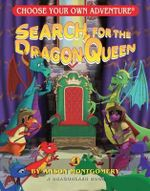 Search for the Dragon Queen - Anson Montgomery
