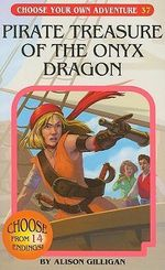 Pirate Treasure of the Onyx Dragon - Alison Gilligan
