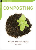 Composting : An Easy Household Guide - Nicky Scott