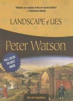 Landscape of Lies : Felony & Mayhem Mysteries - Peter Watson