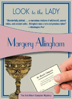 Look to the Lady : Albert Campion Mysteries - Margery Allingham