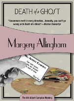 Death of a Ghost - Margery Allingham