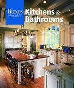 Trends Very Best Kitchens & Bathrooms