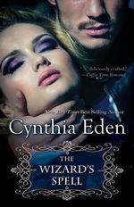 The Wizard's Spell - Cynthia Eden