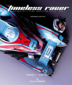 The Timeless Racer: Machines of a Time Traveling Speed Junkie : Episode 1 - 2027 - Daniel Simon