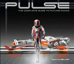 Pulse : The Complete Guide to Future Racing - Harald Belker