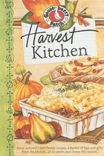 Harvest Kitchen Cookbook - Gooseberry Patch