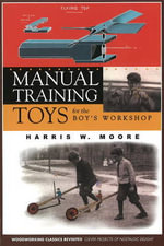 Manual Training Toys for the Boy's Workshop - Harris W. Moore