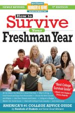How to Survive Your Freshman Year : Fifth Edition - Mark W. Bernstein