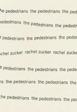 The Pedestrians - Rachel Zucker