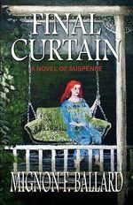 Final Curtain - Mignon F Ballard