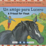 Un Amigo Para Lucero/A Friend For Flash - Gill Davies