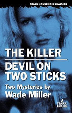 The Killer/Devil on Two Sticks - Wade Miller