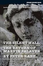 The Silent Wall/Return of Marvin Palaver - Peter Rabe