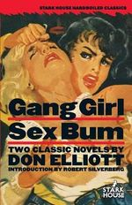 Gang Girl / Sex Bum - Don Elliott