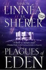 Plagues of Eden - Sharon Linnea