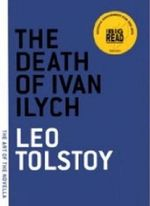 The Death of Ivan Ilych : Art of the Novella Ser. - Leo Tolstoy
