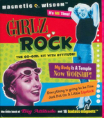 Girlz Rock : The Go-Girl Kit with Attitude! - Dominique Christin