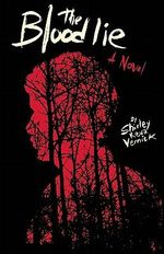 The Blood Lie : A Novel - Shirley Reva Vernick