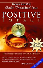 Positive Impact - Gregory Scott Reid
