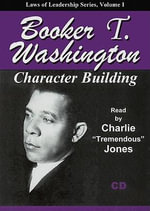 Character Building - Booker T Washington