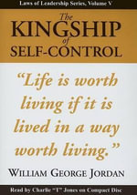 The Kingship of Self-Control - William George Jordan