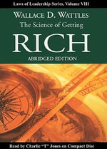 The Science of Getting Rich : Laws of Leadership - Wallace D Wattles
