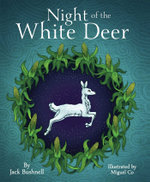 Night of the White Deer - Jack Bushnell