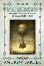 Mesaerion : The Best Science Fiction Stories 1800-1849