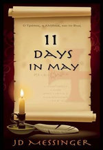 11 Days in May : The Conversation That Will Change Your Life - J. D . Messinger